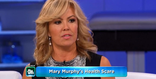 Mary Murphy - Health Scare