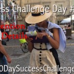 Challenge Day 15 – Pay Attention to the Details!!