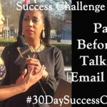 Challenge Day 22 – Pause Before You Talk, Text, Post, or Email