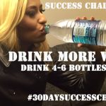 Challenge Day #21 – Drink 4-6 Bottles of Water A Day